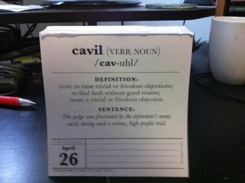 20120426 163116. Cavil Definition